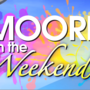 Moore on the Weekend - 9/15/2017