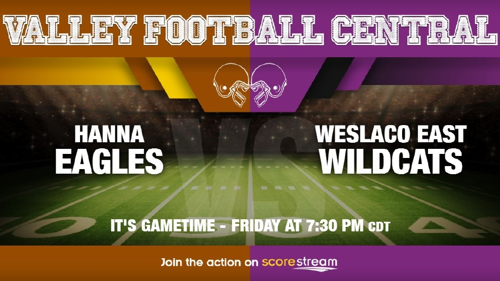 Listen Live: Brownsville Hanna Eagles vs. Weslaco East Wildcats