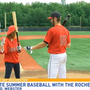 College baseball players spending summer in Rochester