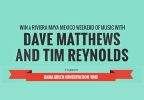 Win a Riviera Maya Mexico Weekend of Music with Dave Matthews
