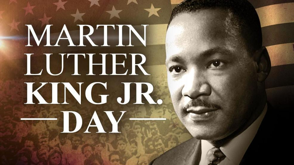 List Schedule Of City Services And Road Closures For Martin Luther King Jr Holiday