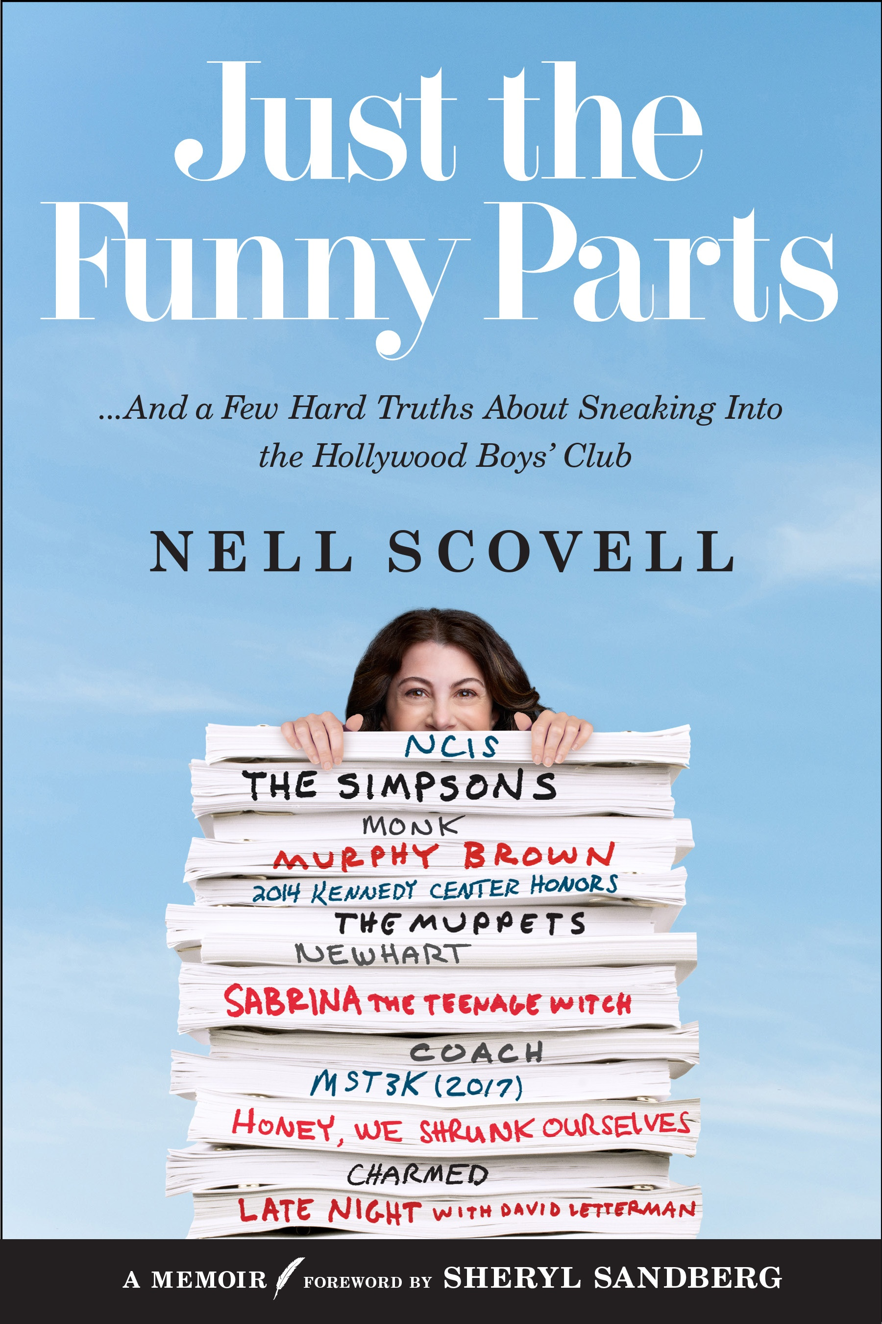 Just the Funny Parts... And a Few Hard Truths About Sneaking Into the Hollywood Boys' Club, by Nell Scovell (Image: Courtesy{ }Dey Street Books){ }