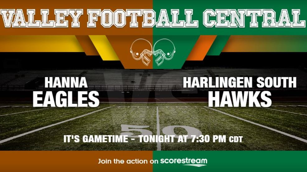 Listen Live: Brownsville Hanna Eagles at Harlingen South Hawks