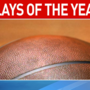 High School Basketball Plays of the Year