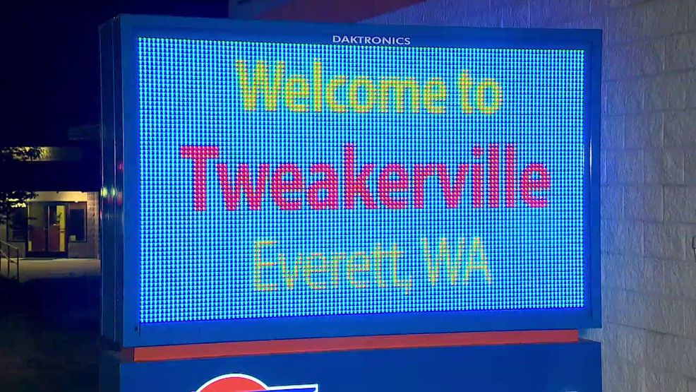 Everett Tweakerville sign KOMO 800.png