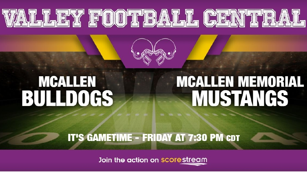 Listen Live: McAllen Bulldogs vs. McAllen Memorial Mustangs