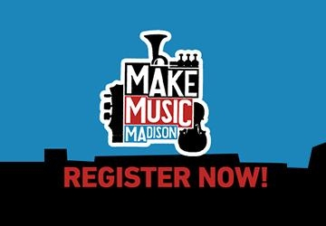 Make Music Madison - Register to play or host!