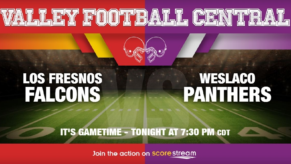 Listen Live: Los Fresnos Falcons vs. Weslaco Panthers