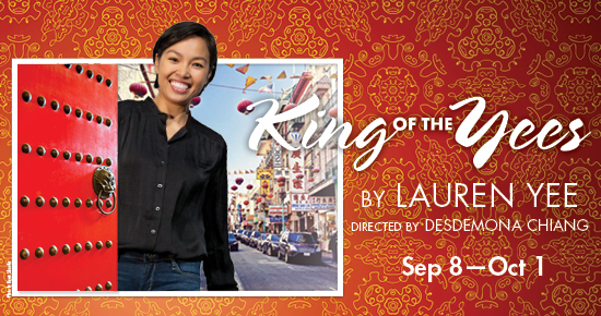 King of the Yees is a funny and moving play about a Chinese-American woman named Lauren Yee, struggling to come to grips with her family and her culture while growing up near San Francisco's Chinatown. While Lauren feels like an outsider in her community, her father, Larry, is the ultimate insider.