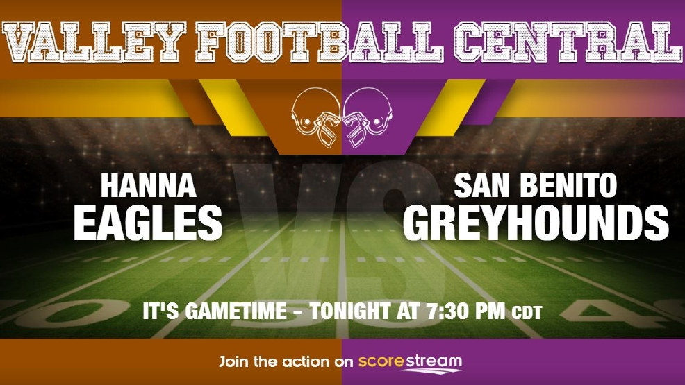 Listen Live: Brownsville Hanna Eagles vs. San Benito Greyhounds